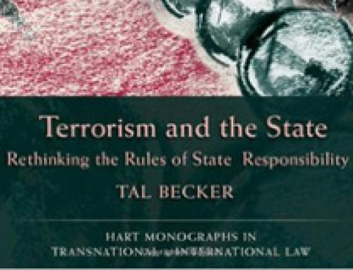 Terrorism and the State: Rethinking the Rules of State Responsibility / Tal Becker