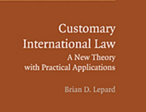 Customary International Law: A New Theory with Practical Applications / Brian D. Lepard